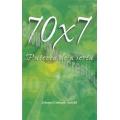 70x7 Puterea de a ierta