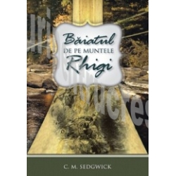 Baiatul de pe Muntele Rhigi – C. M. Sedgwick