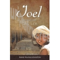 Ioel – baiatul din Galilea – Annie Fellows Johnston