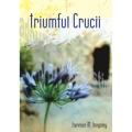 Triumful crucii – Florence M. Kingsley