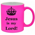 Cană neon pink, Jesus is my Lord!