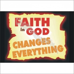 Sticker Faith in God changes everything!