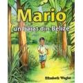 Mario, un baiat din Belize