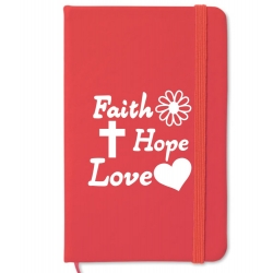 Notebook A6, coperta rosie, Faith, Hope, Love!