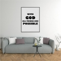 Sticker perete, With god all things are possible