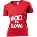 Tricou rosu femei, God is Love